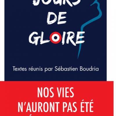 Jours de Gloire de Sébastien Boudria
