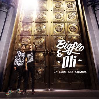 Bigflo et Oli La cour des grands