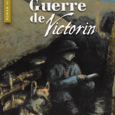 La folle guerre de Victorin (Corinne Ferrand-Moulin)