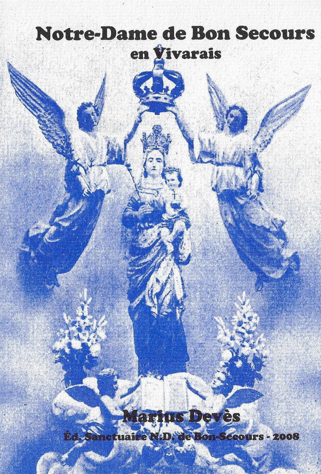 Livre sur l histoire de la basilique notre dame de bonsecours a lablachere en ardeche