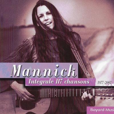 Mannick (Intégrale 1977-2007, soit 117 chansons)
