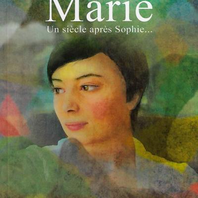 Marie, un siècle après Sophie d'Hélène Gimond