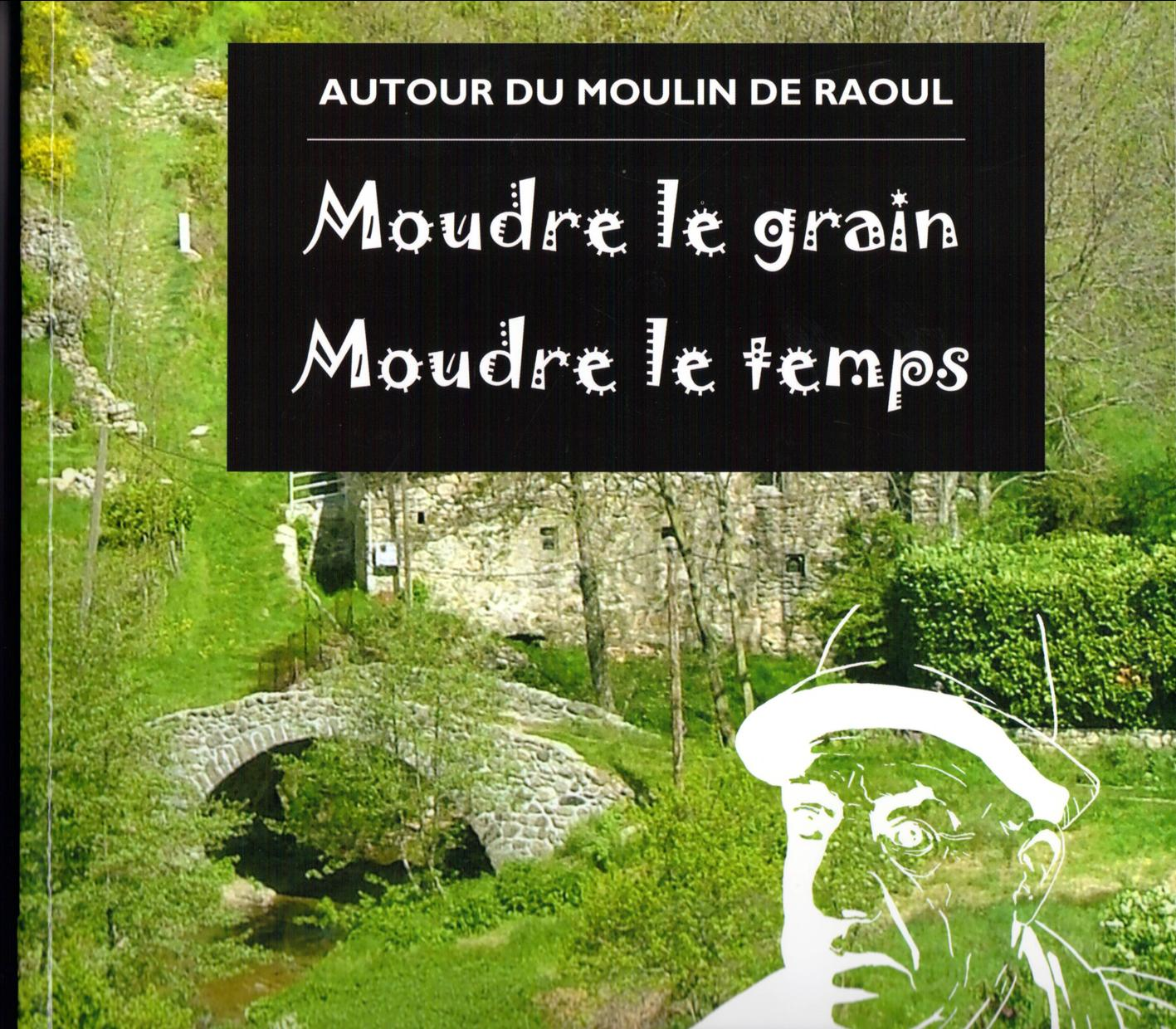 Moulin raoul