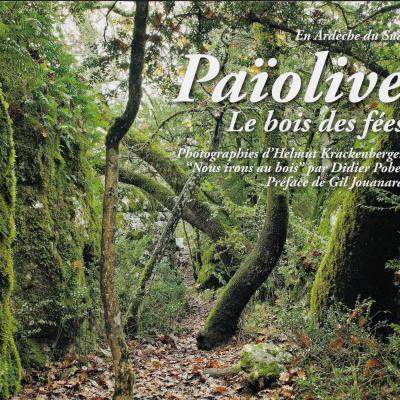 Païolive, le bois des fées par Helmut Krackenberger