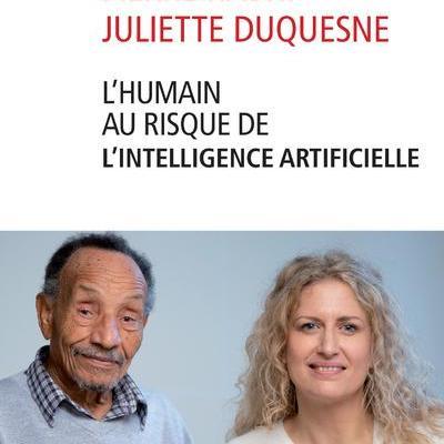 Pierre RABHI et Juliette Duquesne  L'HUMAIN AU RISQUE DE L'INTELLIGENCE ARTIFICIELLE