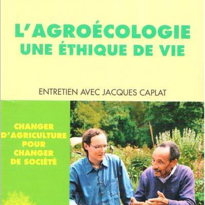 """Pierre Rabhi """"L'agroécologie une éthique de vie"""""""