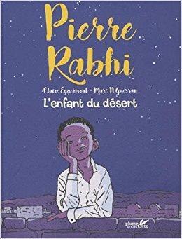 """Pierre Rabhi """"L'enfance du désert"""""""