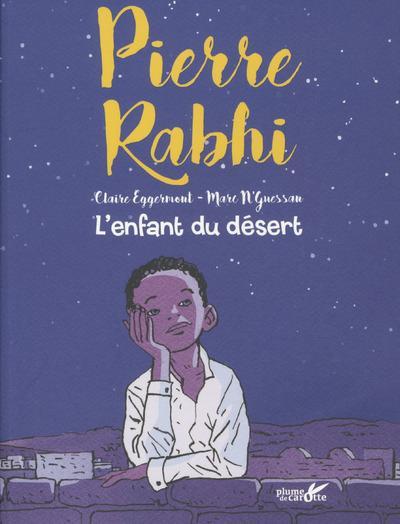 Rabhi l enfant du desert