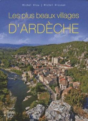 LES PLUS BEAUX VILLAGE D'ARDECHE  de Michel RIOU et Michel RISSOAN