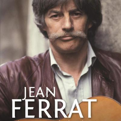 Jean Ferrat, les mots de la vie - Alexandre Simoni