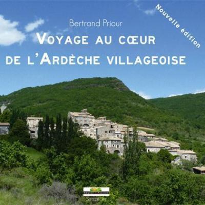 Voyage au cœur de l'Ardèche villageoise de Bertrand Priour