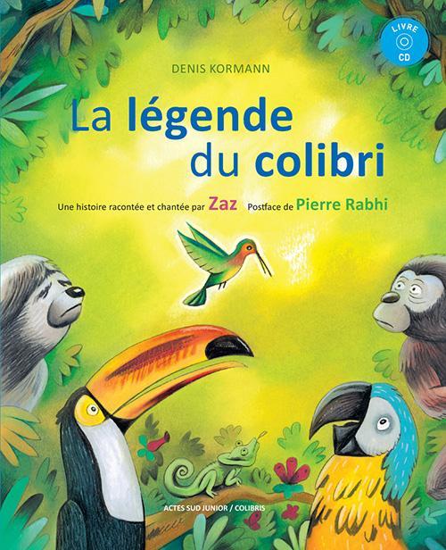 Zaz la legende du colibri